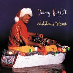 Christmas Island - Jimmy Buffett