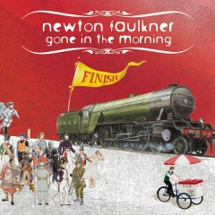 Gone In The Morning (Single Version) - Newton Faulkner