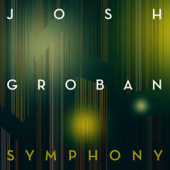 Symphony (Single) - Josh Groban