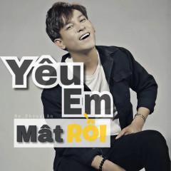Yêu Em Mất Rồi (Single) - Hồ Phong An, Lil'One