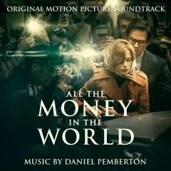 All the Money in the World (Original Motion Picture Soundtrack) - Daniel Pemberton