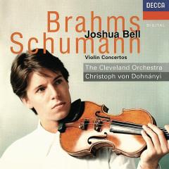 Brahms & Schumann: Violin Concertos - Joshua Bell,The Cleveland Orchestra,Christoph von Dohnanyi