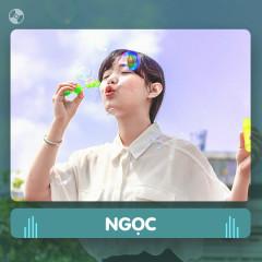 Thay Lời Muốn Nói: Ngọc - Various Artists