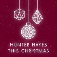 This Christmas (Single) - Hunter Hayes