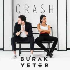Crash (Single) - Burak Yeter