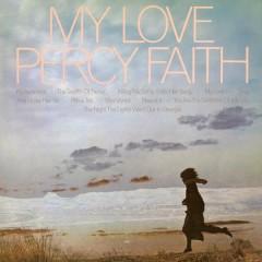 My Love - Percy Faith