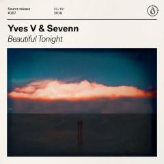 Beautiful Tonight (Single) - Yves V, Sevenn