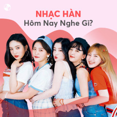Nhạc Hàn Hôm Nay Nghe Gì? - Various Artists
