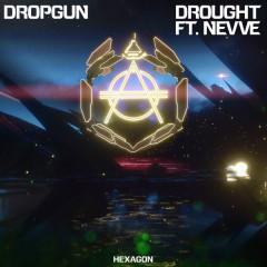 Drought (Single) - Dropgun