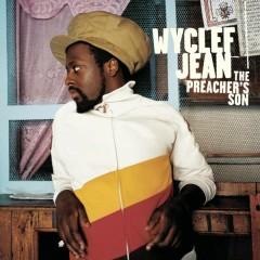 The Preacher's Son - Wyclef Jean