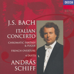 Bach, J.S.: Italian Concerto; Four Duets; French Overture etc. - András Schiff