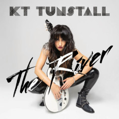 The River (Single) - KT Tunstall