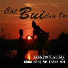 Cát Bụi Cuộc Đời (Single) - Chubi Trần