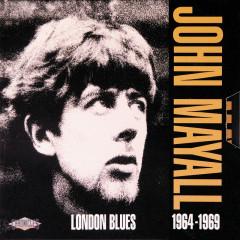 London Blues 1964-1969 - John Mayall & The Bluesbreakers,Eric Clapton,Paul Butterfield