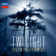 Twilight - Chopin For Dreaming - Claudio Arrau