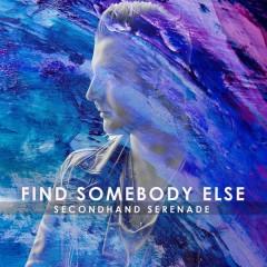 Find Somebody Else (Single)