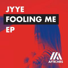 Fooling Me (Single)