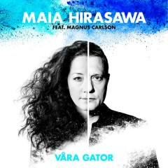 Våra gator - Maia Hirasawa,Magnus Carlson