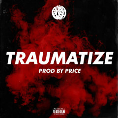 Traumatize (Single)
