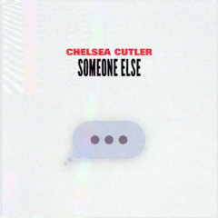 Someone Else (Single)