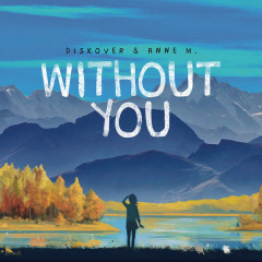 Without You (Single) - Diskover
