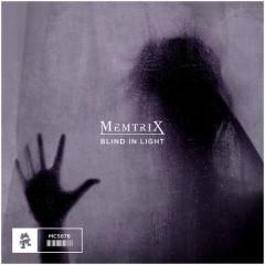Blind In Light (Single) - Memtrix