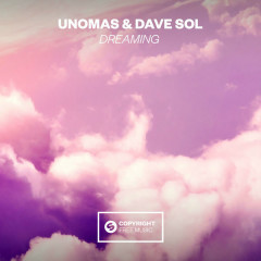 Dreaming (Single) - UnoMas, Dave Sol