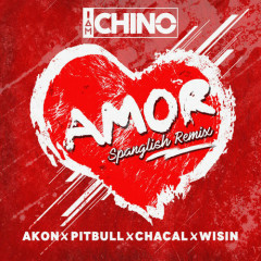 Amor (Spanglish Remix) - IAmChino
