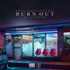 Burn Out (Single) - Martin Garrix, Justin Mylo