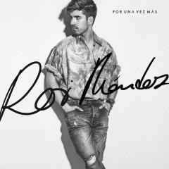 Por Una Vez Más (Single) - Roi Méndez