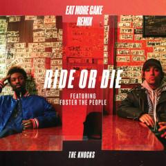 Ride Or Die (Eat More Cake Remix)