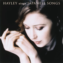 Hayley Sings Japanese Songs - Hayley Westenra