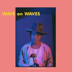 WAVE on WAVES - Dai Hirai
