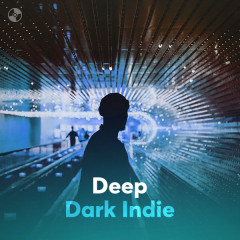 Deep Dark Indie - Various Artists