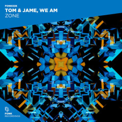 Zone (Single) - Tom & Jame, We Am