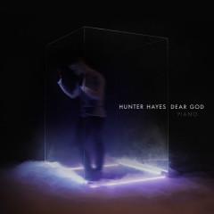 Dear God (Piano) - Hunter Hayes