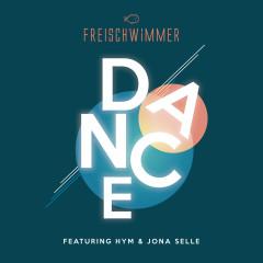 Dance - Freischwimmer, HYM, Jona Selle