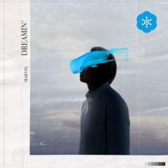 Dreamin` (Single)