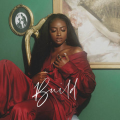 Build (Single) - Justine Skye