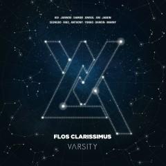 Flos Clarissimus (Single) - VARSITY