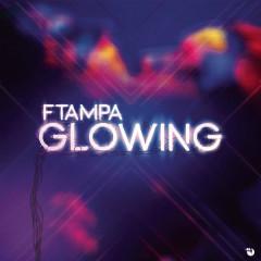 Glowing (Single) - Ftampa