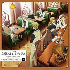 Bungou Stray Dogs Original Soundtrack 01