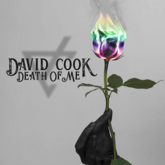 Death Of Me (Single) - David Cook