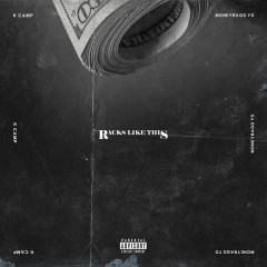 Racks Like This (Single) - K.Camp