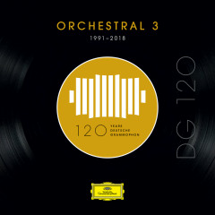 DG 120 – Orchestral 3 (1991-2018) - Various Artists