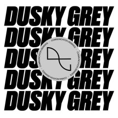 Communication (Remixes) - Dusky Grey