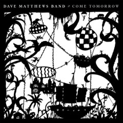 That Girl Is You (Single) - Dave Matthews Band