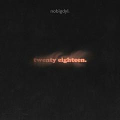 Twenty Eighteen. (Single)