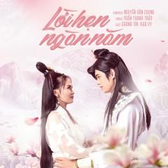 Lời Hẹn Ngàn Năm (3D Cung Tâm Kế OST) (Single) - Trần Thanh Thảo