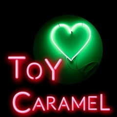 Caramel (Single) - Toy